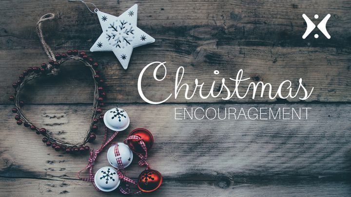 Christmas Encouragement By Greg Laurie