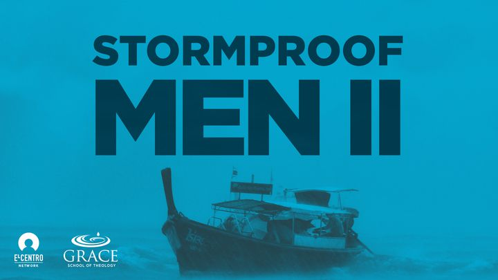 Stormproof Men II
