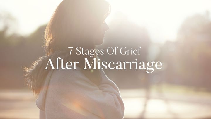 7 Stages Of Grief After Miscarriage