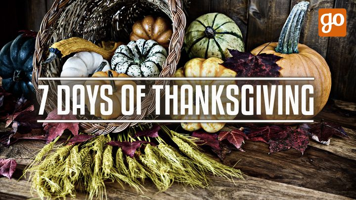 7 Days of Thanksgiving