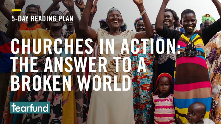 Churches In Action: The Answer To A Broken World?