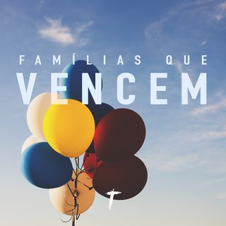Famílias que Vencem