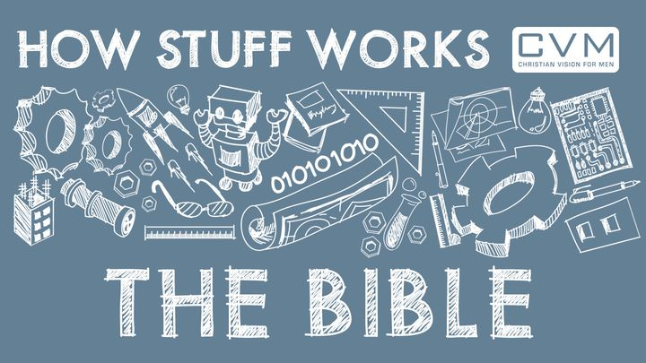 How Stuff Works: The Bible