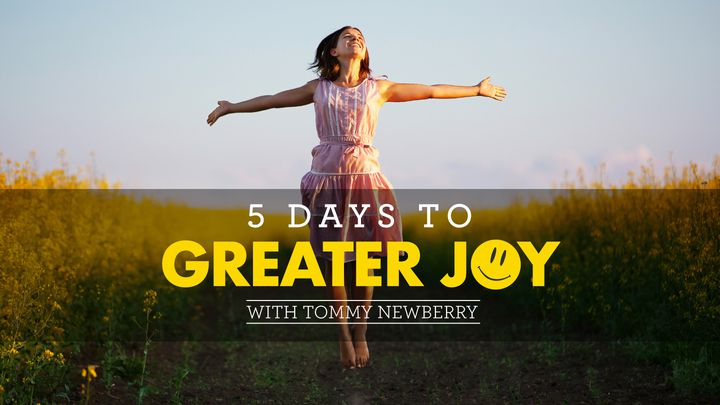 5 Days To Greater Joy With Tommy Newberry