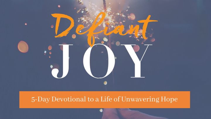 5-Day Devotional To A Life Of Unwavering Hope