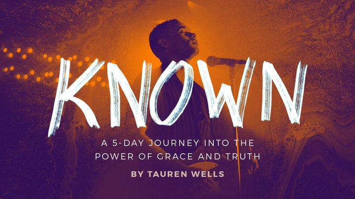 Known - A 5-Day Devotional By Tauren Wells