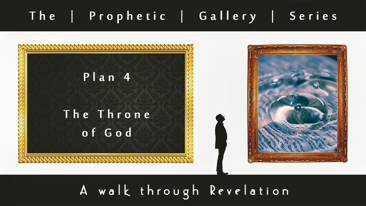 The Throne of God—Prophetic Gallery Series