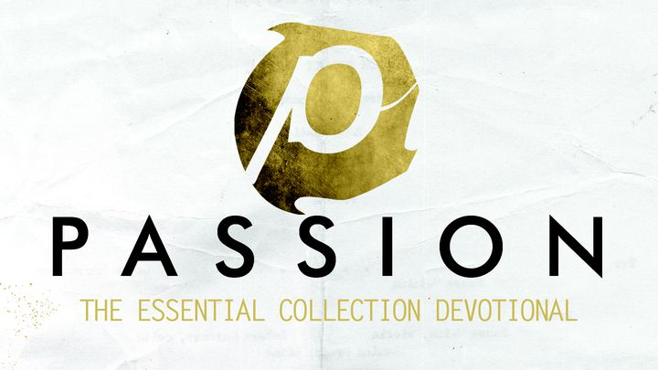Passion: The Essential Collection Devotional