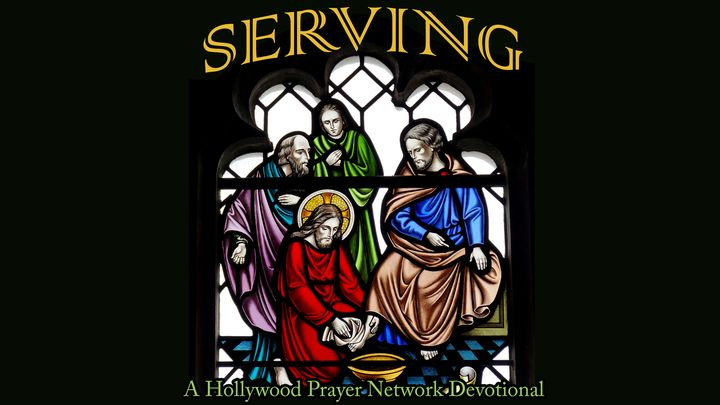Hollywood Prayer Network On Serving