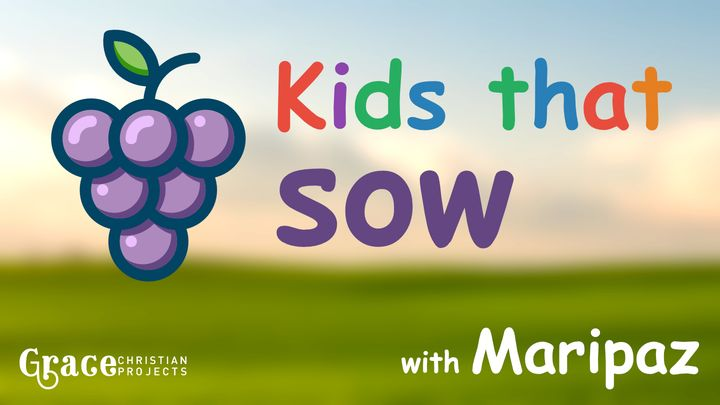 Kids Who Sow