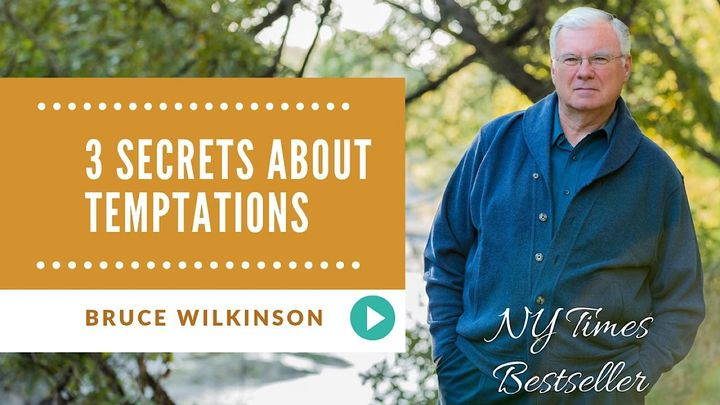 Three Secrets About Temptations