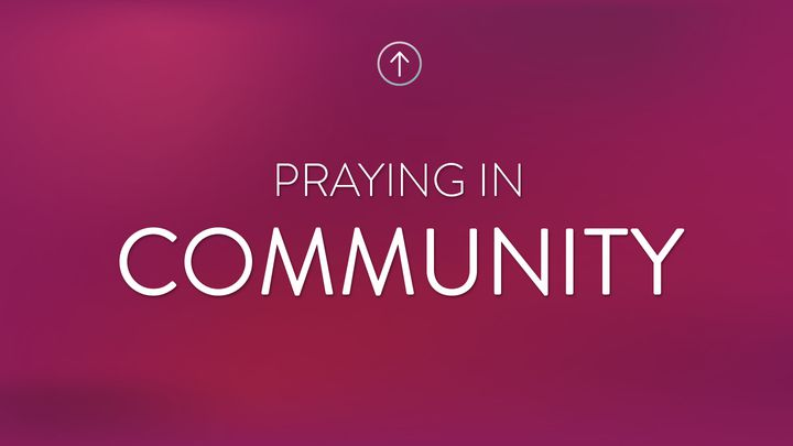Praying In Community