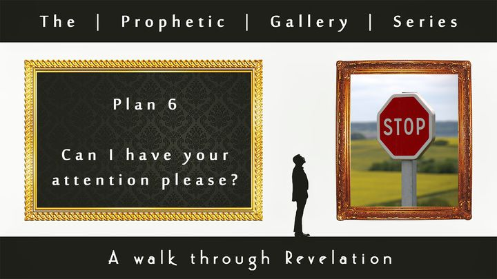 Can I Have Your Attention Please? - Prophetic Gallery Series