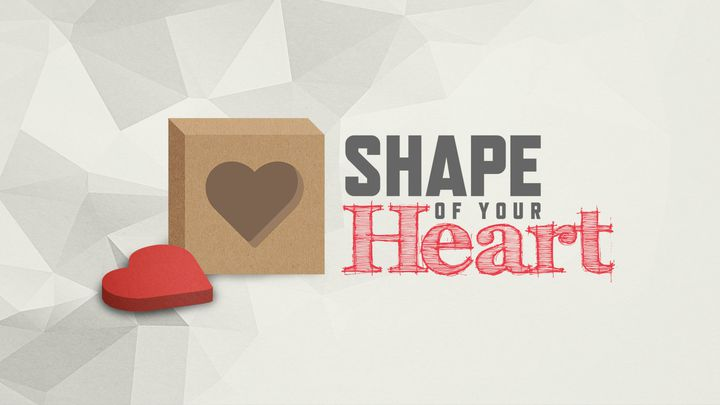 Shape Of Your Heart: Discover The Building Blocks Of Great Relationships