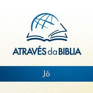 """Através da Bíblia - ouça o livro de """"Jó"""""""