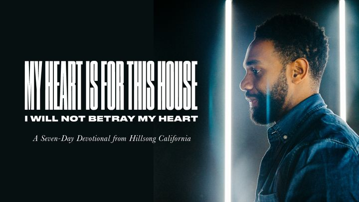 My Heart Is For This House