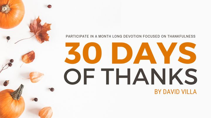Thirty Days Of Thanks