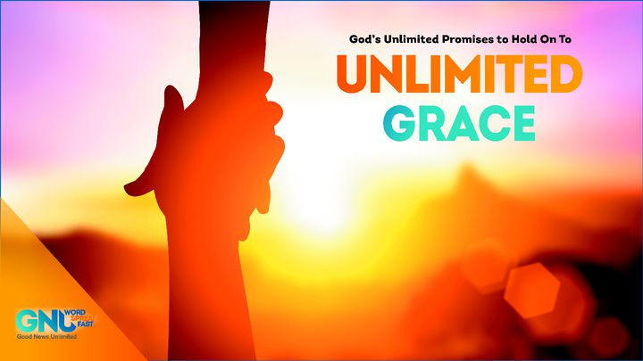 Unlimited Grace
