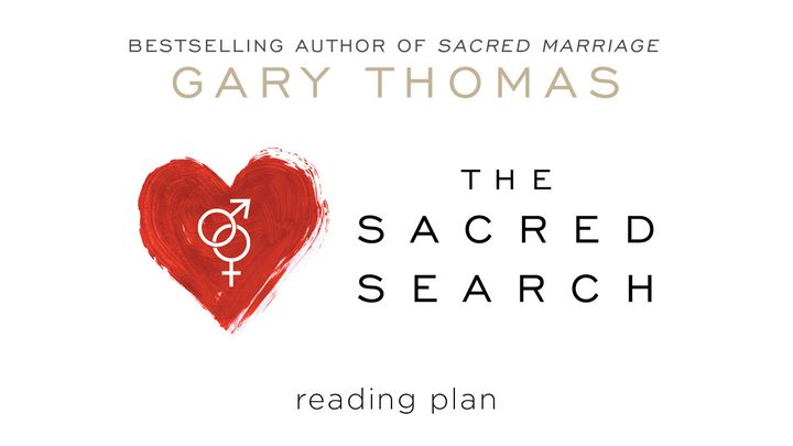 The Sacred Search by Gary Thomas