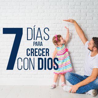 7 Días Para Crecer Con Dios