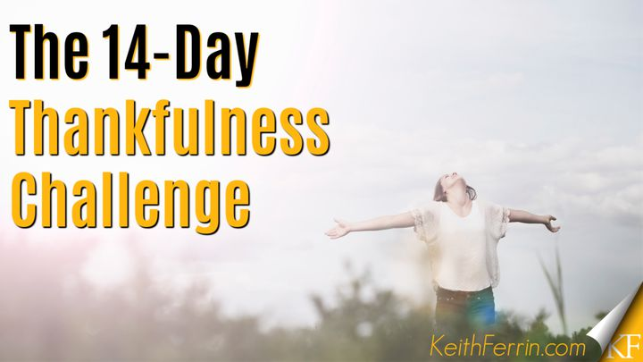 The 14-Day Thankfulness Challenge