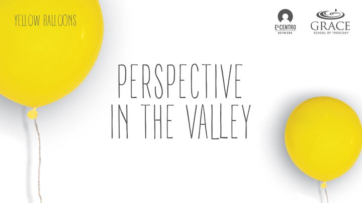 Perspective In The Valley