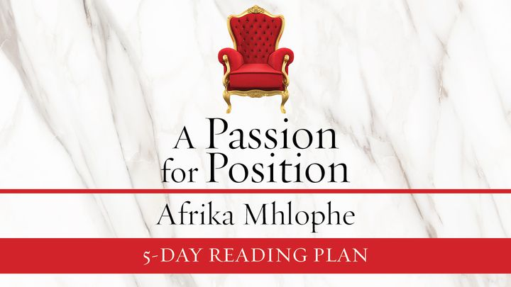 A Passion For Position By Afrika Mhlophe