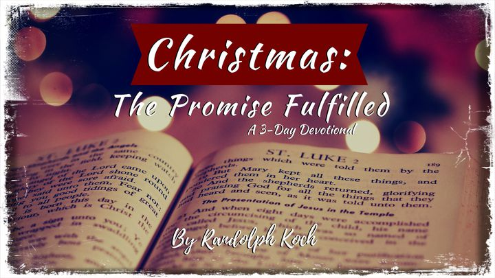 Christmas: The Promise Fulfilled