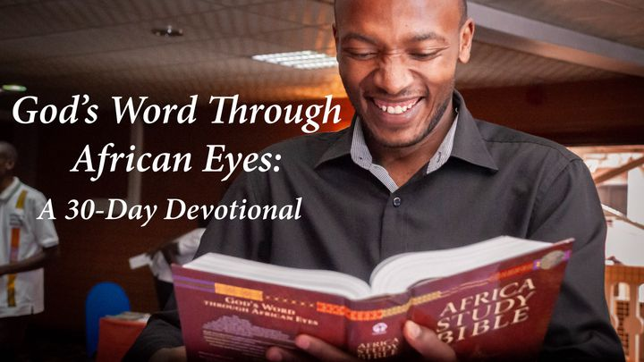 God's Word Through African Eyes: A 30-Day Devotional