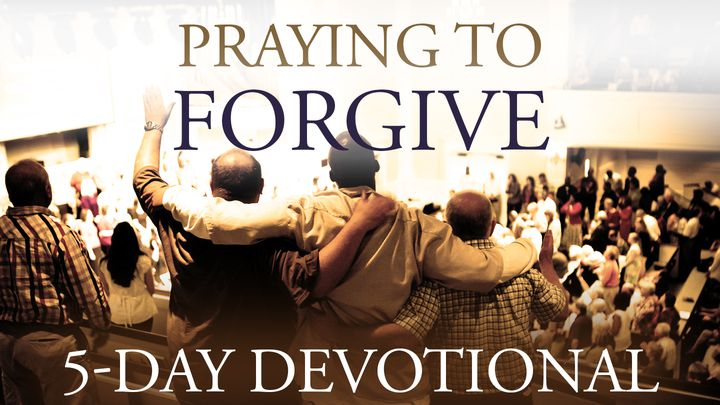 Praying To Forgive