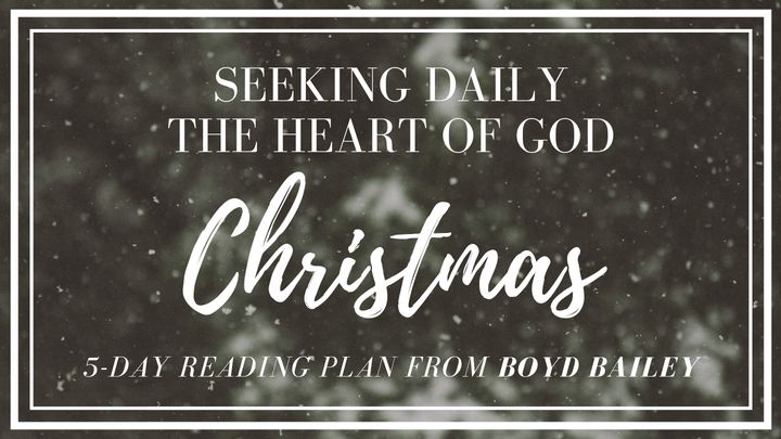 Seeking Daily The Heart Of God ~ Christmas