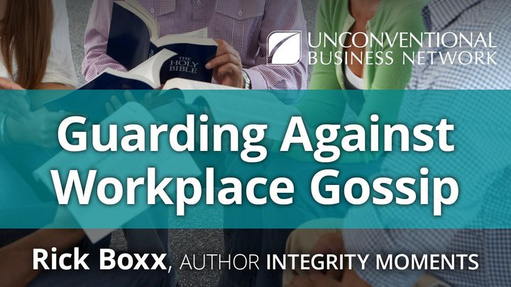 Guarding Against Workplace Gossip