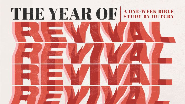 The Year Of Revival