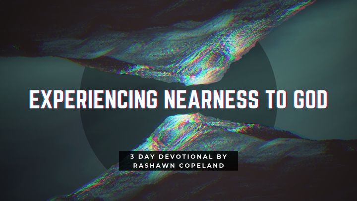 Experiencing Nearness To God