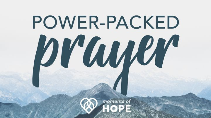 Power-Packed Prayer