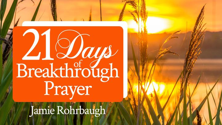 21 Days Of Breakthrough Prayer