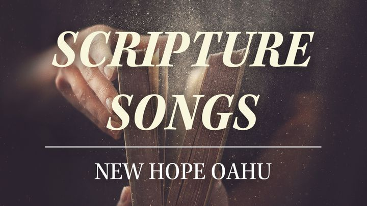 New Hope Oahu - Scripture Songs 11 Day Devotional