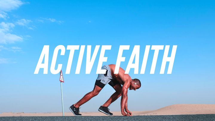 Active Faith: James And The Call To Works