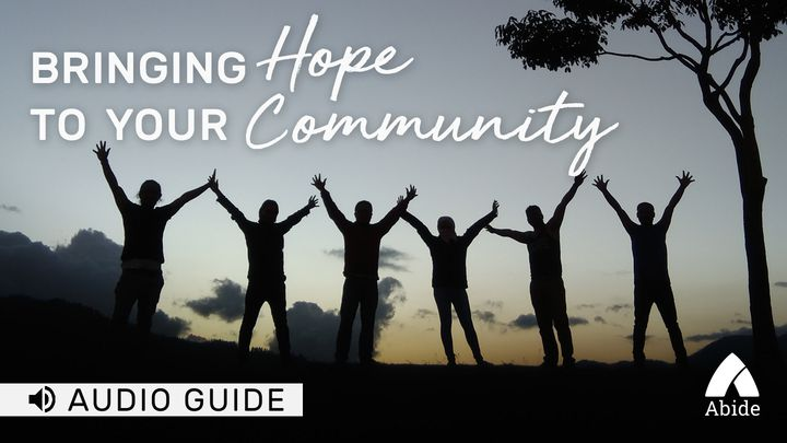 Bringing Hope To Your Community