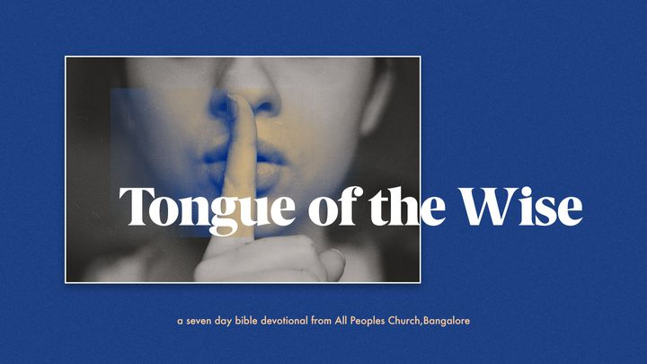 Tongue Of The Wise