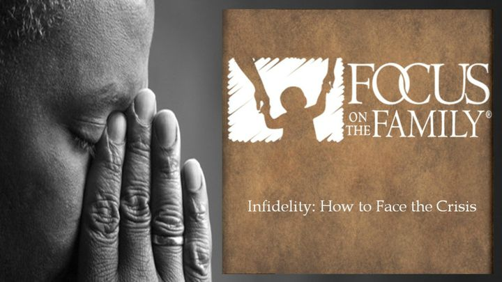 Infidelity: How to Face the Crisis