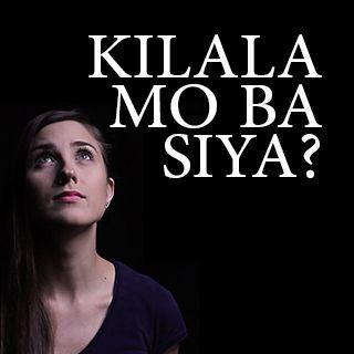Kilala Mo Ba Siya?