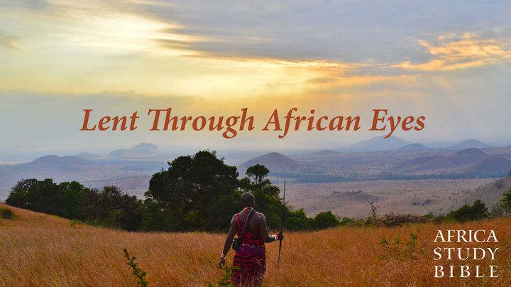 Lent Through African Eyes