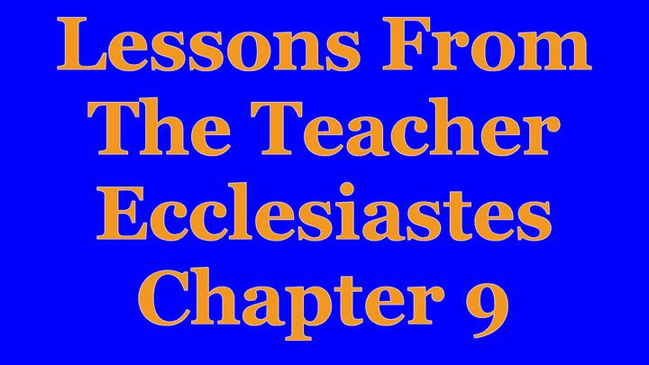 Wisdom Of The Teacher For College Students, Ch. 9