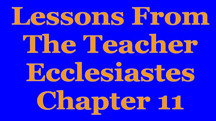 Wisdom Of The Teacher For College Students, Ch. 11