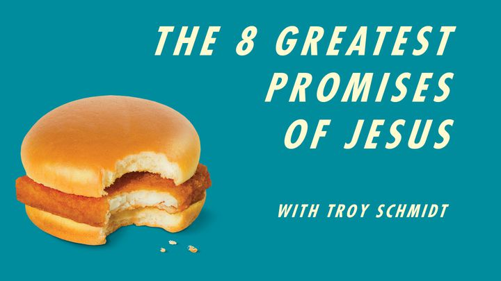 The 8 Great Promises of Jesus