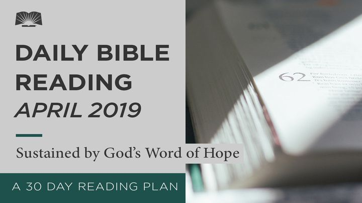 Daily Bible Reading — Sustained By God's Word Of Hope