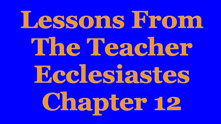 Wisdom Of The Teacher For College Students, Ch. 12