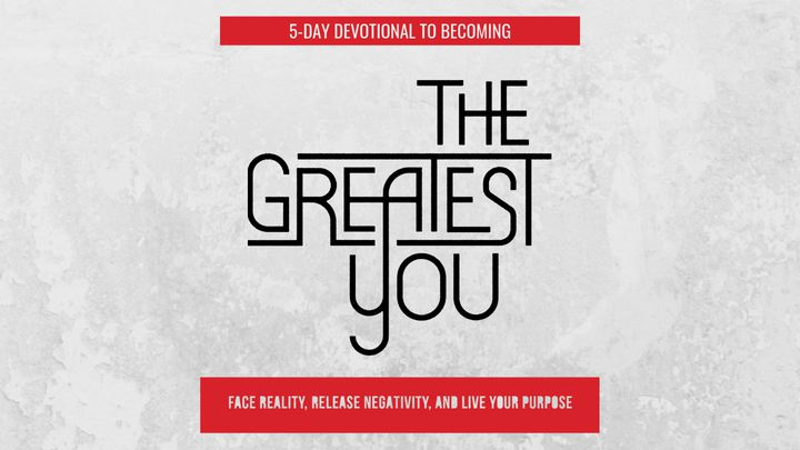 5-Day Devotional To Becoming The Greatest You