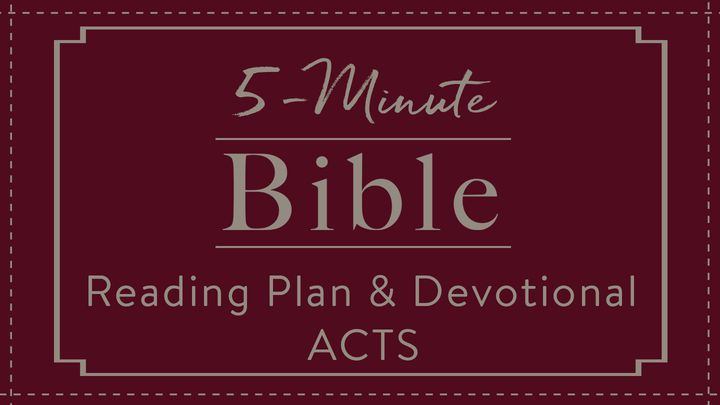The 5-Minute Bible Reading Plan And Devotional: Acts